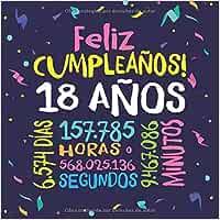 Feliz Cumpleaños - 18 Años: Un libro de visitas para
