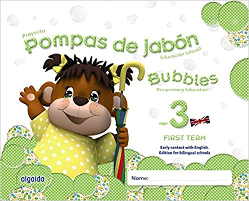 Pompas de jabón. Bubbles age 3. Pre-primary Education. First Term