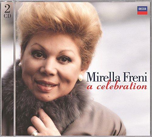 ... Mirella Freni - A Celebration