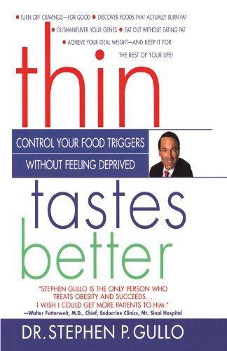 Thin Tastes Better by Stephen Gullo Ph.D. (1998-10-07)