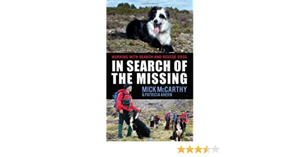 In Search of the Missing: Working with Search and Rescue Dogs