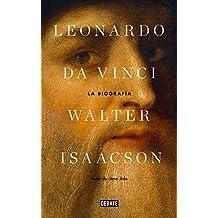 Leonardo da Vinci: La biografía (Spanish Edition)
