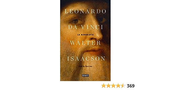 Leonardo Da Vinci La Biografía Spanish Edition Ebook Isaacson Walter Kindle Store
