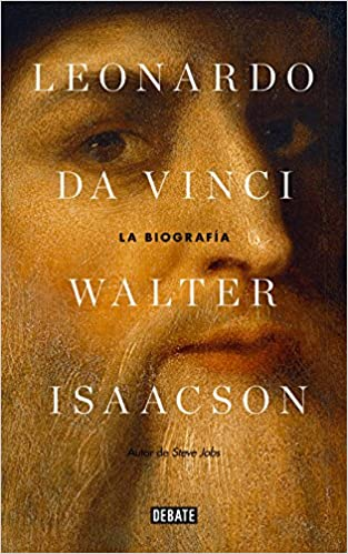 Leonardo Da Vinci La Biografía Biografías Y Memorias Spanish Edition 9788499928333 Isaacson Walter Jordi Ainaud I Escudero Books