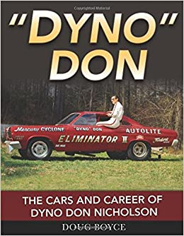 Dyno don the cars and career of dyno don nicholson doug boyce flip to back flip to front fandeluxe Image collections