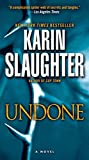 Undone: A Novel (Will Trent) by  Karin Slaughter in stock, buy online here