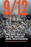 9/12: The Epic Battle of the Ground Zero Responders