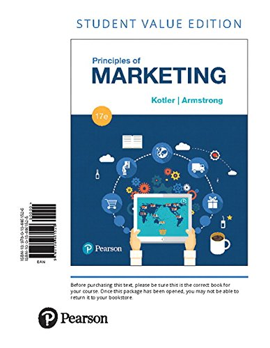 Principles of Marketing, Student Value Edition (17th Edition)
