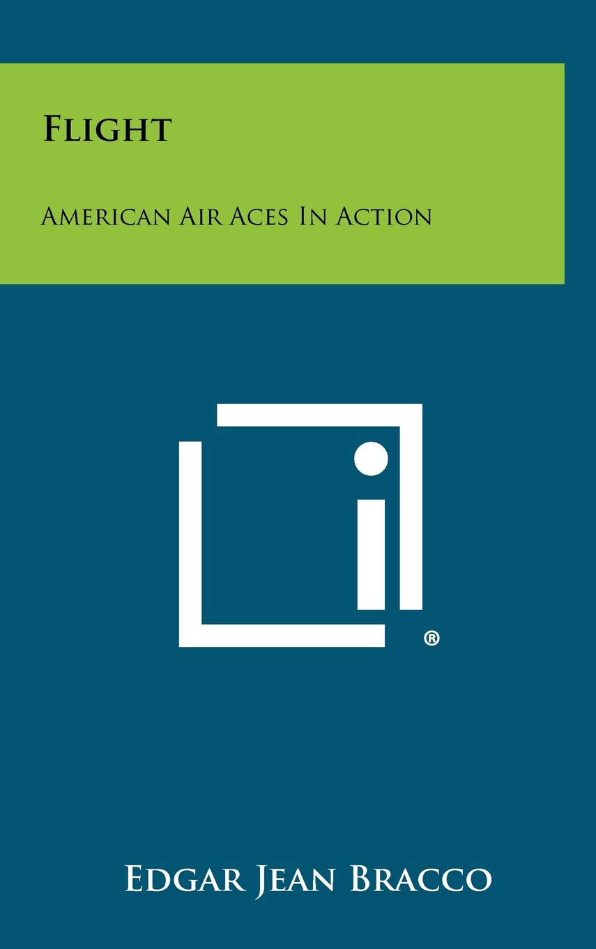 Read Online Flight: American Air Aces in Action pdf