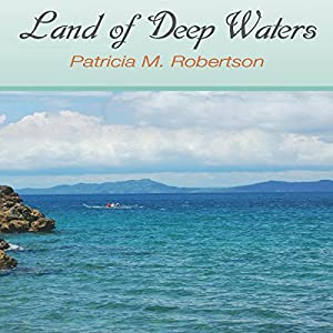 Land of Deep Waters Audiobook