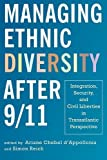 img - for Managing Ethnic Diversity after 9/11: Integration, Security, and Civil Liberties in Transatlantic Perspective book / textbook / text book