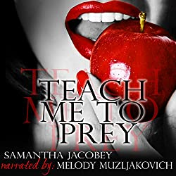 Teach Me to Prey