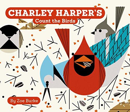 Charley Harper's Count the Birds (Count Bird)