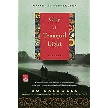 City of Tranquil Light: A Novel