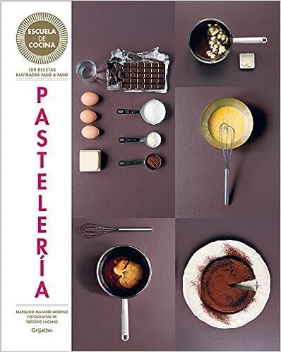 Pasteleraa (Serie: Escuela de Cocina) / Pastries