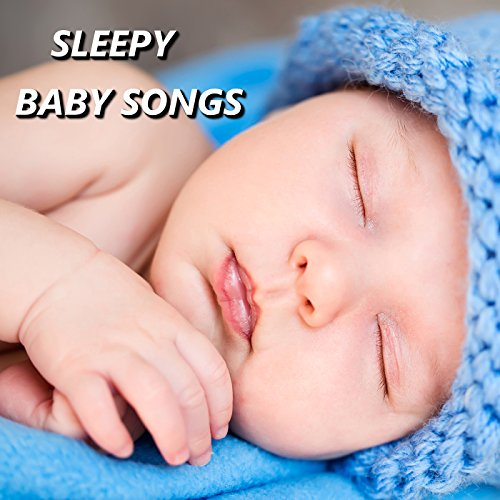 Sleepy Baby Music - Sleepy Baby Songs