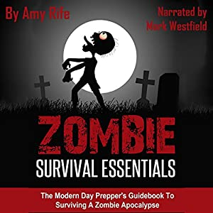 Zombie Survival Essentials Audiobook