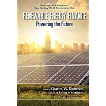 Renewable Energy Finance:Powering the Future