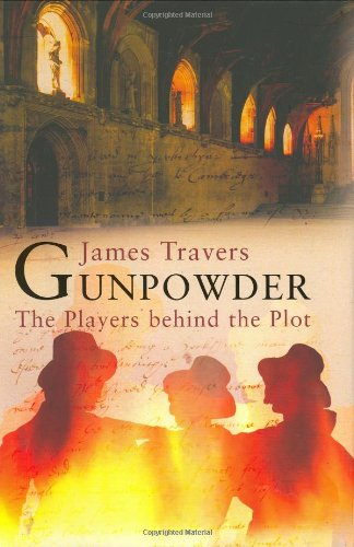 Gunpowder: The Players Behind the Plot