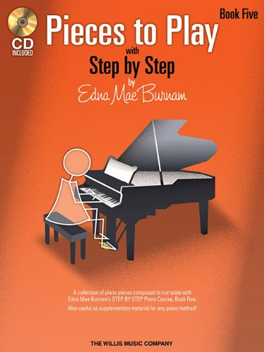 UPC 884088220563, Pieces to Play - Book 5 with CD: Piano Solos Composed to Correlate Exactly with Edna Mae Burnam's Step by Step