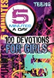 5 Minutes a Day: 100 Devotions for Girls, Teens, Freeman-Smith, 1605871257