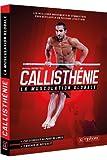 callisth?nie la musculation globale les meilleurs mouvements de gymnastique pour d?velopper un physique athl?tique