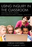 Using Inquiry in the Classroomcb, Teresa, Coffman, 1610488512