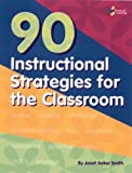 90 Instructional Strategies, Janet Aaker-Smith, 1931334900