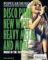 Disco Punk New Wave Heavy Metal And More: Music