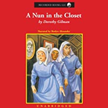 A Nun in the Closet  Audiobook by Dorothy Gilman Narrated by Roslyn Alexander
