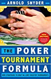 Download Poker Tournament Formula: New Strategies to Beat No-Limit Poker Tournaments in PDF ePUB Free Online
