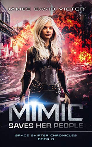 Mimic Saves Her People (Space Shifter Chronicles Book 8)