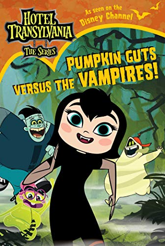 - Pumpkin Guts Versus the Vampires (Hotel Transylvania: The Series)