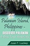 Palawan Island, Philippines - Discover Palawan 5-Day Tour Itinerary