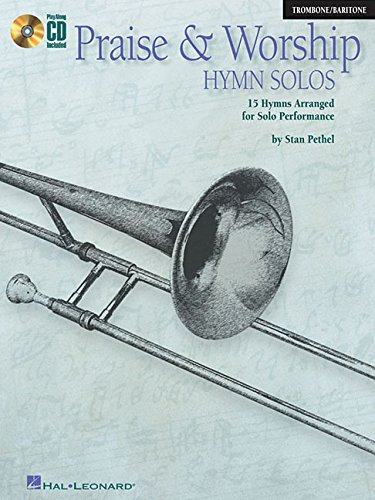 Praise & Worship Hymn Solos: Trombone/Baritone Play-Along Pack
