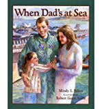 img - for When Dad's at Sea (Paperback) - Common book / textbook / text book