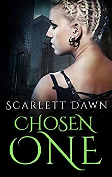 Chosen One (Forever Evermore) by [Dawn, Scarlett]