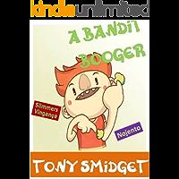 O Booger Bandit-Um divertido Books rimando Para Crianças