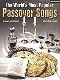 The World's Most Popular Passover Songs, Edward Kalendar, 0933676883