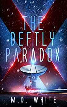 The Deftly Paradox by [White, Matthew D.]