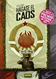 img - for H gase el caos 1 Lux / Become chaos (Spanish Edition) book / textbook / text book