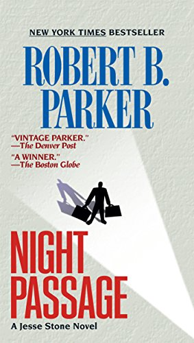 Night Passage (Jesse Stone Novels Book 1) by [Parker, Robert B.]
