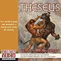 Theseus Audiobook by Geraldine McCaughrean Narrated by Cynthia Bishop
