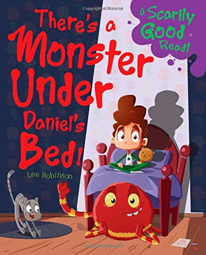 Download There's a Monster Under Daniel's Bed!: Monster Under My Bed pdf