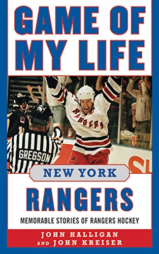 The Hockey Shop Vancouver - Game of My Life New York Rangers: Memorable Stories of Rangers Hockey
