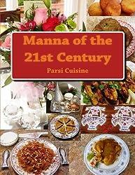 Manna of the 21st Century: Parsi Cuisine of India