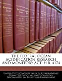 The Federal Ocean Acidification Research and Monitory Act, , 124053633X