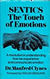 img - for SENTICS the Touch of Emotions : a Revolution in Understanding How We Experience and Communicate Emotion by Clynes Manfred (1977-01-01) Hardcover book / textbook / text book
