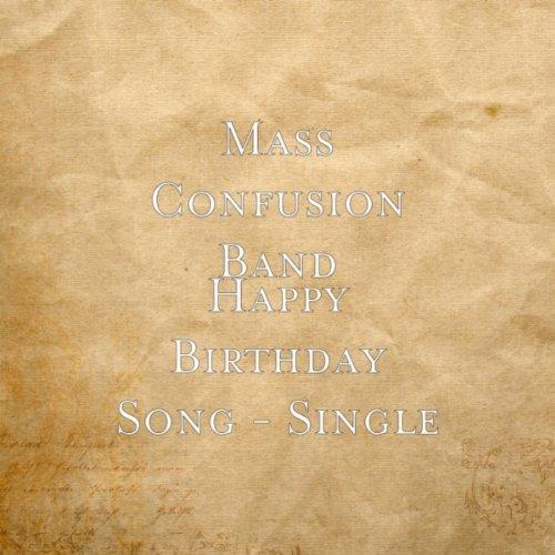 Amazon.com: Happy Birthday Song: Mass Confusion Band: MP3