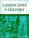 Landscapes in History: Desiging and Planning in   the Eastern and Western Traditions, Second Edition